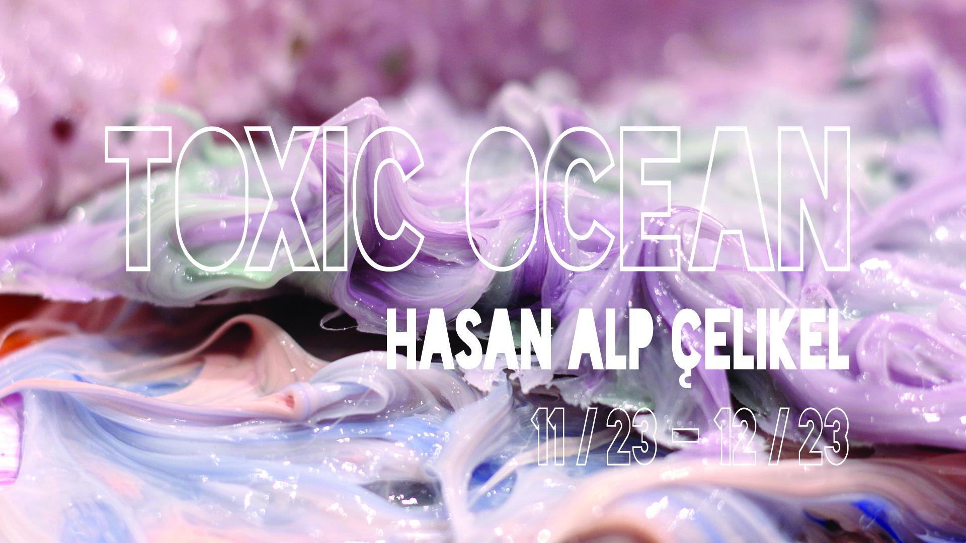 Hasan - Toxic Ocean