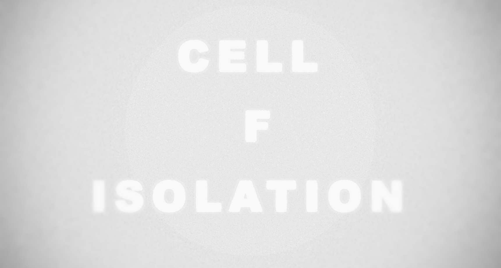 Jeremy Gluck - CELL F ISOLATION